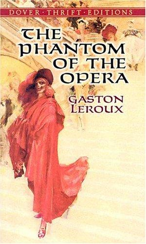 Download The Phantom of the Opera (Thrift Edition)