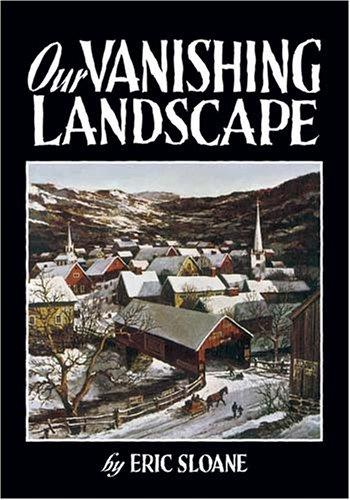 Download Our vanishing landscape