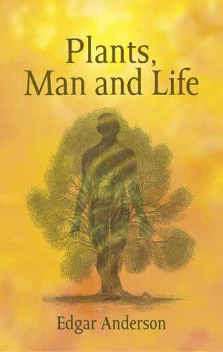 Plants, Man and Life
