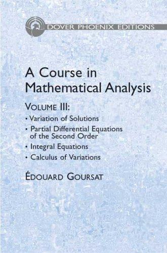 Download A course in mathematical analysis