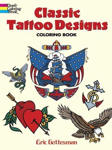 classic tattoo designs. Classic Tattoo Designs Coloring Book by Eric Gottesman