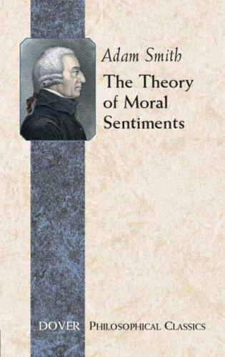 Download The Theory of Moral Sentiments (Philosophical Classics)
