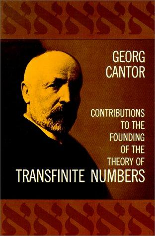 Download Contributions to the Founding of the Theory of Transfinite Numbers