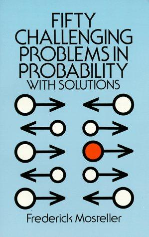Download Fifty challenging problems in probability with solutions