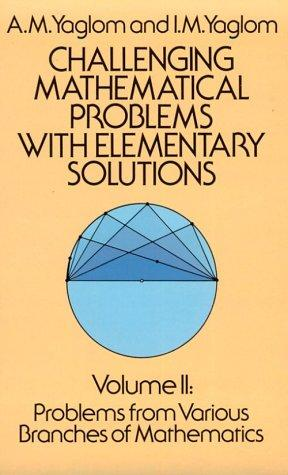 Download Challenging mathematical problems with elementary solutions