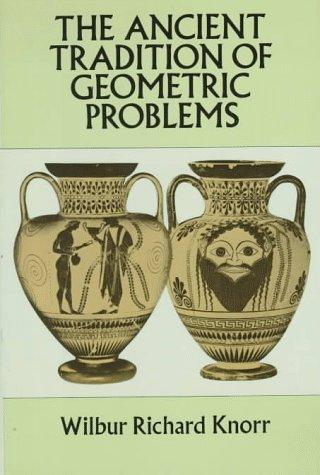 Download The ancient tradition of geometric problems