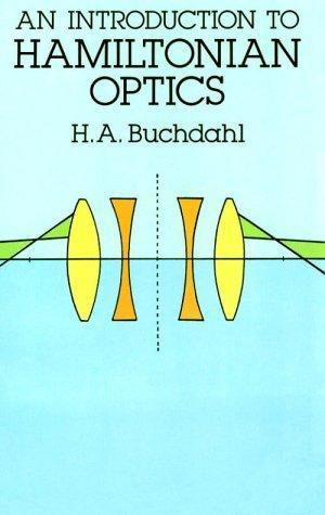 Download An introduction to Hamiltonian optics