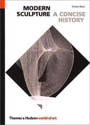 Download A concise history of modern sculpture