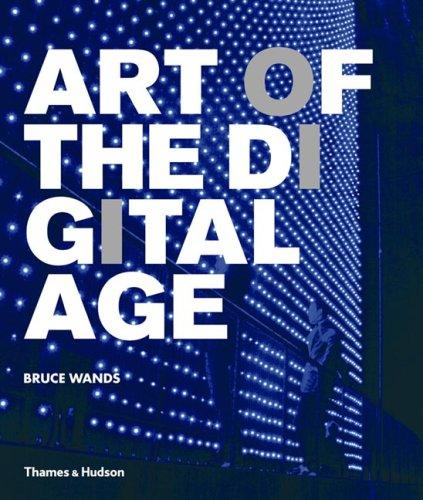 Download Art of the Digital Age