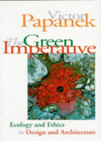 The green imperative by Victor J. Papanek