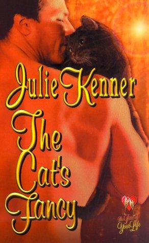 The cat's fancy by Julie Kenner
