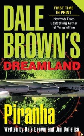 Dale Brown's Dreamland.