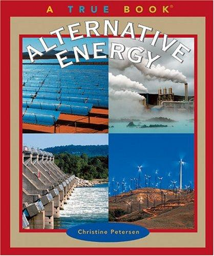 Download Alternative Energy (True Books)