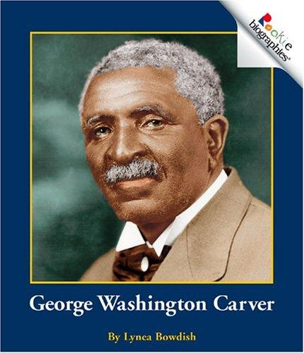 Download George Washington Carver (Rookie Biographies)