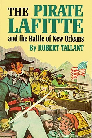Download The Pirate Lafitte and the Battle of New Orleans
