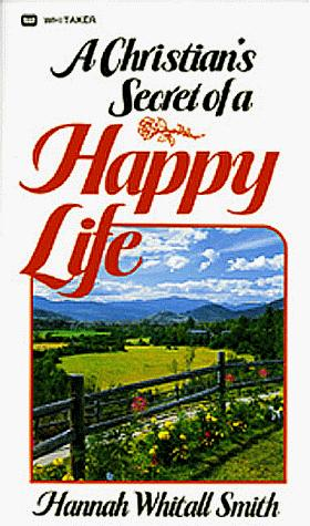 Download A Christian's Secret of a Happy Life