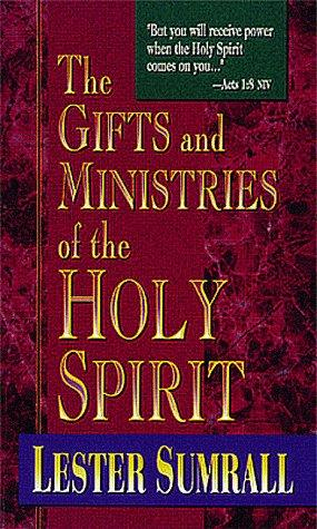 Download The Gifts and Ministries of the Holy Spirit