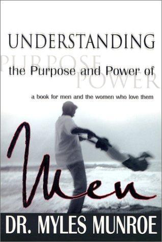 Download Understanding the Purpose and Power of Men