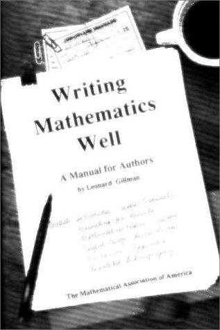 Writing Mathematics Well