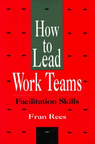 How to lead work teams