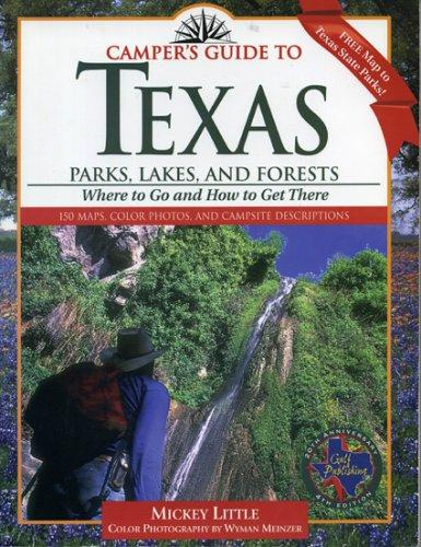 Download Camper's guide to Texas parks, lakes, and forests