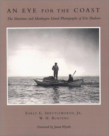 Image for An Eye for the Coast: The Maritime and Monhegan Island Photographs of Eric Hudson
