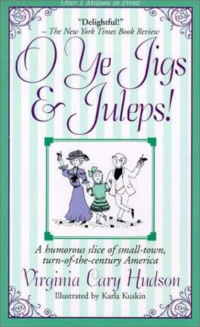 O Ye Jigs and Juleps!