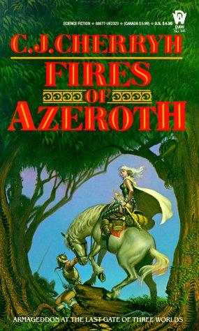Fires of Azeroth (Morgaine Cycle)