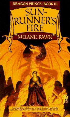 Sun-Runner's Fire (Dragon Prince, Book 3) by Melanie Rawn