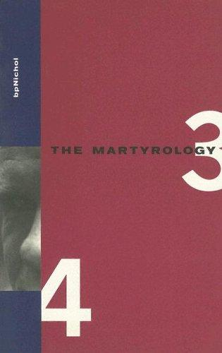 The Martyrology, Books 3 and 4