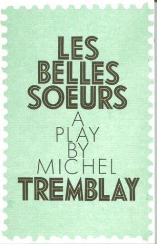 Download Les Belles Soeurs