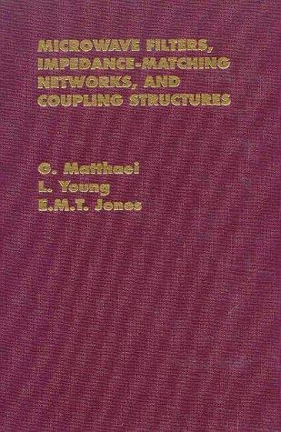 Image for Microwave Filters, Impedance-Matching Networks, and Coupling Structures (Artech Microwave Library)