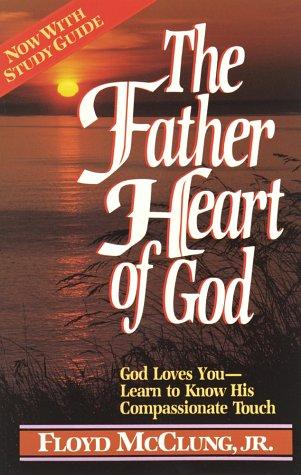 Download The father heart of God