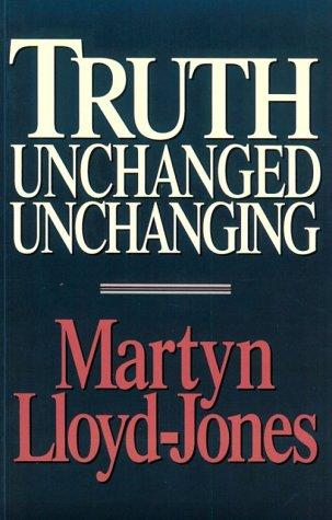 Download Truth unchanged, unchanging