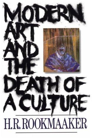 Download Modern art and the death of a culture