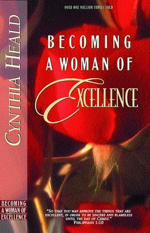 Download Becoming a Woman of Excellence