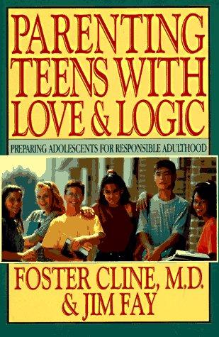Download Parenting Teens With Love & Logic