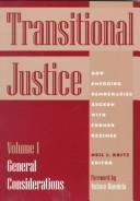 Download Transitional Justice: How Emerging Democracies Reckon With Former Regimes