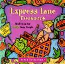 Express lane cookbook