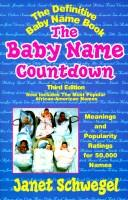 The baby name countdown by Janet Schwegel