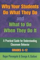 Why Your Students Do What They Do and What to Do When They Do It