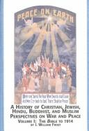 History of Christian, Jewish, Hindu, Buddhist, and Muslim, Perspectives on War and Peace