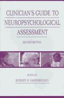 Clinician's Guide To Neuropsychological Assessment