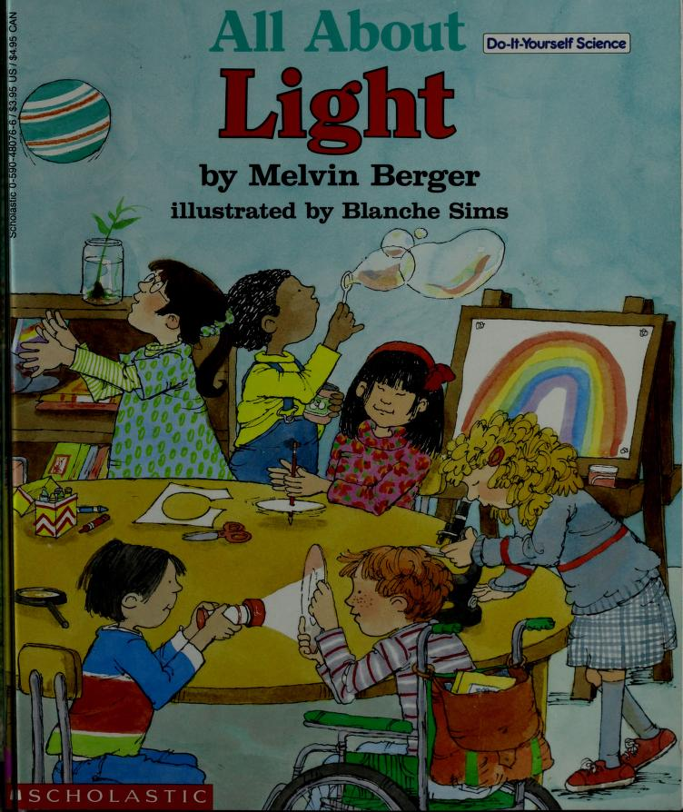 All About Light by Melvin Berger