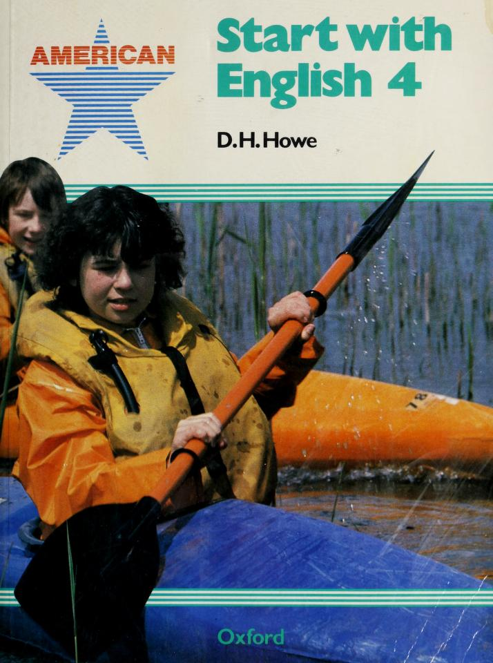 American Start With English Student Book 4 by D.H. Howe