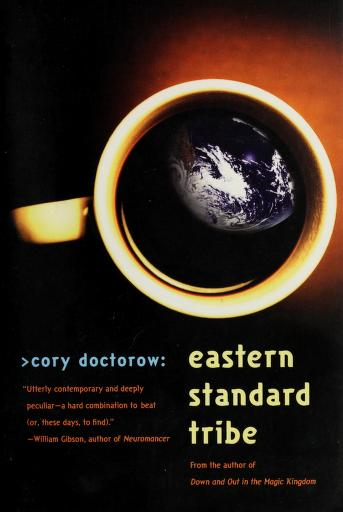 Cover of: Eastern standard tribe | Cory Doctorow