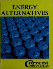 Cover of: Energy alternatives | Charles P. Cozic, book editor ; Matthew Polesetsky, book editor.
