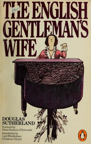 Cover of: The English gentleman's wife | Douglas Sutherland