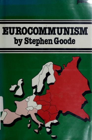 Eurocommunism by Stephen Goode