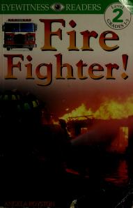 Cover of: Fire fighter! | Angela Royston